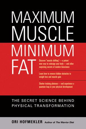 Maximum Muscle, Minimum Fat by