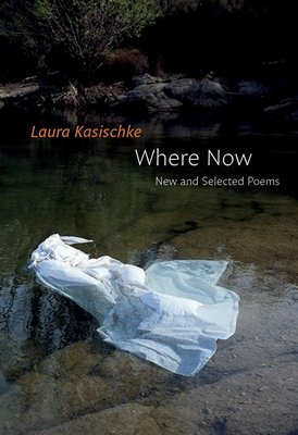 Cover of Where Now: New and Selected Poems