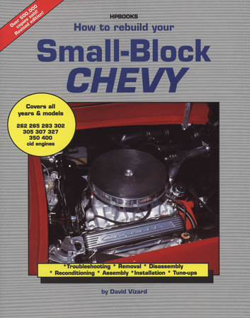 How to Rebuild Small Block Chevy