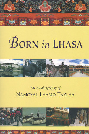 Born in Lhasa by