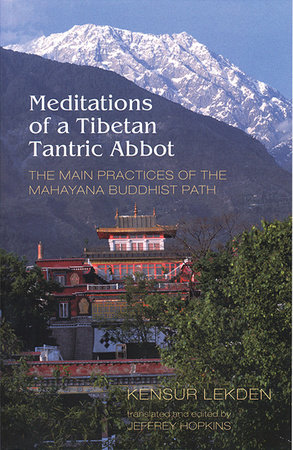 Meditations of a Tibetan Tantric Abbot by