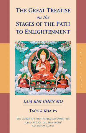 The Great Treatise on the Stages of the Path to Enlightenment (Volume 3) by