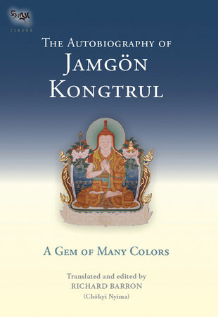 The Autobiography Of Jamgon Kongtrul by