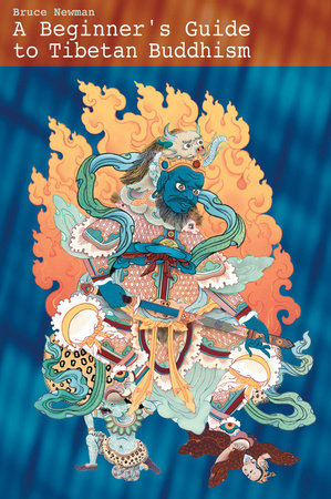 A Beginner's Guide To Tibetan Buddhism