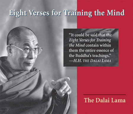 Eight Verses for Training the Mind by Dalai Lama