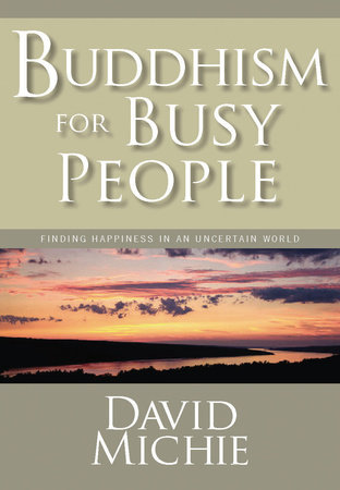 Buddhism for Busy People by