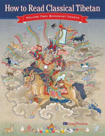 How to Read Classical Tibetan (Volume 2) by