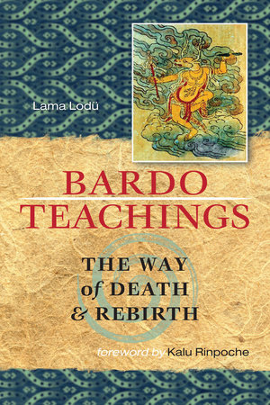Bardo Teachings by