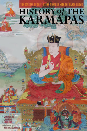 History of the Karmapas by Lama Pemo, Lama Kunsang and Marie Aubele