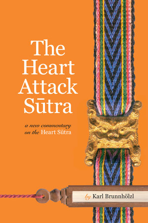 The Heart Attack Sutra by