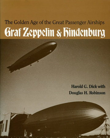 The Golden Age of the Great Passenger Airships by