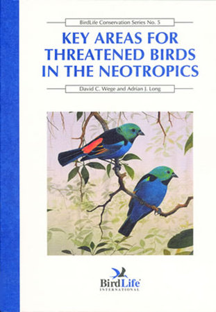 Key Areas for Threatened Birds in the Neotropics by