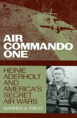 Air Commando One by Warren A. Trest