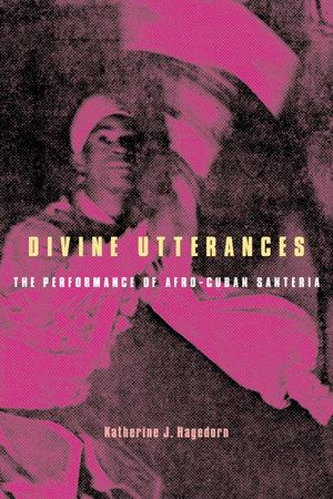 Divine Utterances by Katherine J. Hagedorn