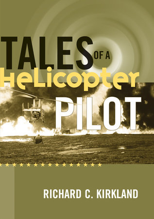 Tales of a Helicopter Pilot by