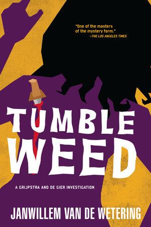 Tumbleweed by Janwillem Van De Wetering