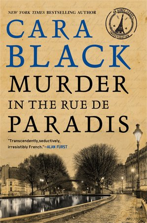 Murder in the Rue de Paradis by Cara Black