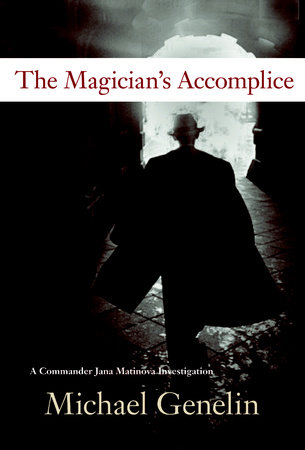 Magician's Accomplice by Michael Genelin