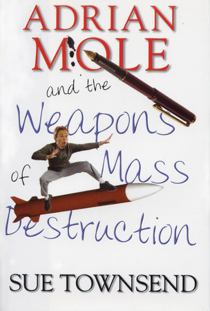 Adrian Mole and the Weapons of Mass Destruction by