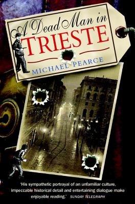 Dead Man in Trieste by Michael Pearce