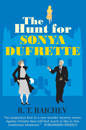 The Hunt for Sonya Dufrette