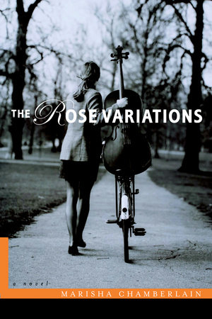 The Rose Variations by Marisha Chamberlain