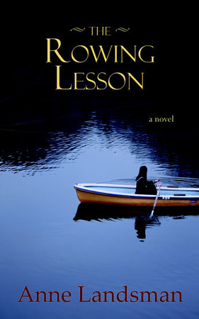 The Rowing Lesson by Anne Landsman