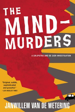 The Mind-Murders by Janwillem Van De Wetering
