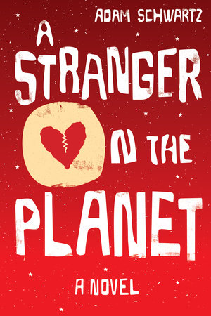 A Stranger on the Planet by Adam Schwartz