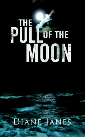 Pull of the Moon by Diane Janes