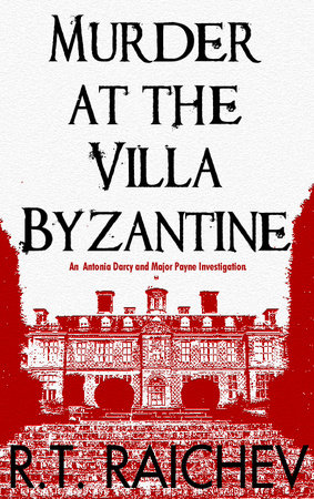 Murder at the Villa Byzantine by R.T. Raichev