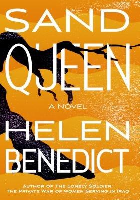 Sand Queen by Helen Benedict