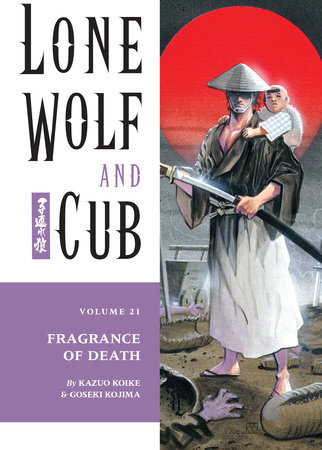 Lone Wolf and Cub Volume 21: Fragrance of Death