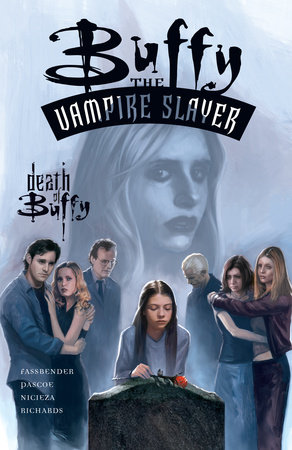 Buffy the Vampire Slayer: The Death of Buffy