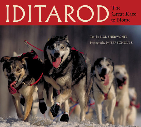 Iditarod by Bill Sherwonit