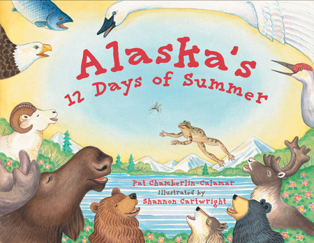 Alaska's 12 Days of Summer by