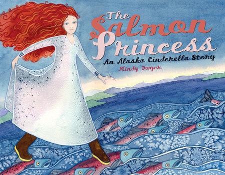 The Salmon Princess by