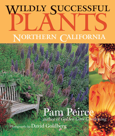 Wildly Successful Plants by Pamela Peirce