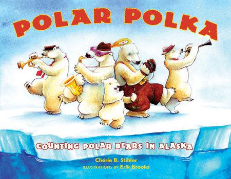Polar Polka by Cherie Stihler
