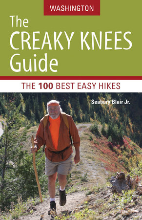 The Creaky Knees Guide Washington by Seabury Blair