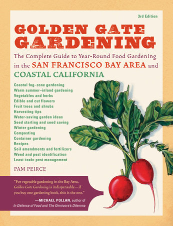 Golden Gate Gardening, 3rd Edition by