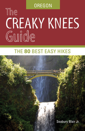 The Creaky Knees Guide Oregon by