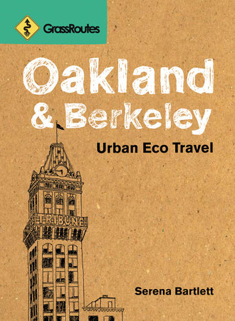GrassRoutes Oakland and Berkeley, Second Edition