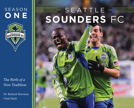 Seattle Sounders FC Season One by