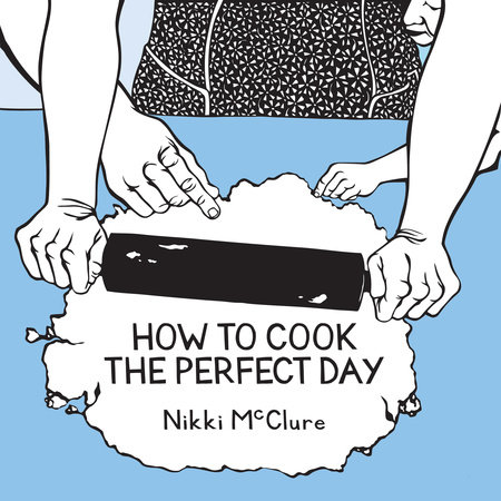 How to Cook the Perfect Day by