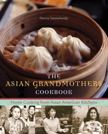 The Asian Grandmothers Cookbook by