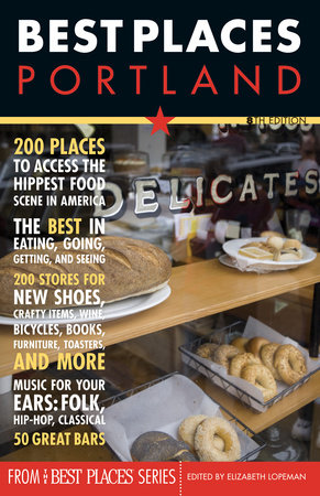 Best Places: Portland, 8th Edition by