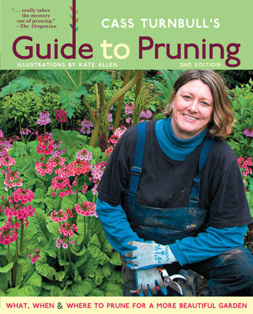 Cass Turnbull's Guide to Pruning, 2nd Edition by