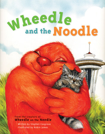 Wheedle and the Noodle by Stephen Cosgrove