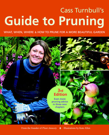 Cass Turnbull's Guide to Pruning, 3rd Edition by